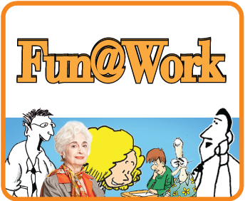 watch for all new Fun@Work content starting March 14, 2014